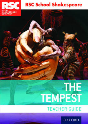 RSC School Shakespeare: The Tempest: Teacher Guide - RSC School Shakespeare (Paperback)