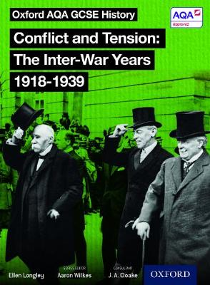 Oxford AQA History for GCSE: Conflict and Tension: The Inter-War Years 1918-1939 - Oxford AQA History for GCSE (Paperback)