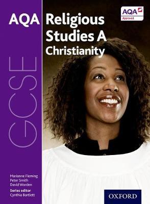 GCSE Religious Studies for AQA A: Christianity - GCSE Religious Studies for AQA A (Paperback)