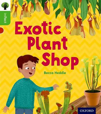 Oxford Reading Tree inFact: Oxford Level 2: Exotic Plant Shop - Oxford Reading Tree inFact (Paperback)