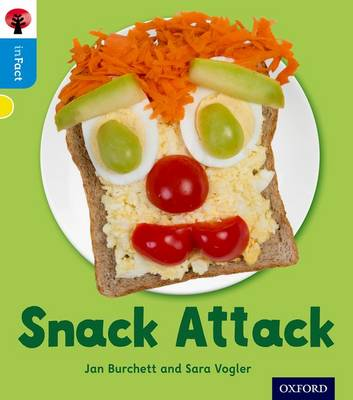 Oxford Reading Tree inFact: Oxford Level 3: Snack Attack - Oxford Reading Tree inFact (Paperback)