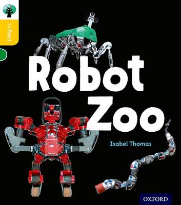 Oxford Reading Tree inFact: Oxford Level 5: Robot Zoo - Oxford Reading Tree inFact (Paperback)