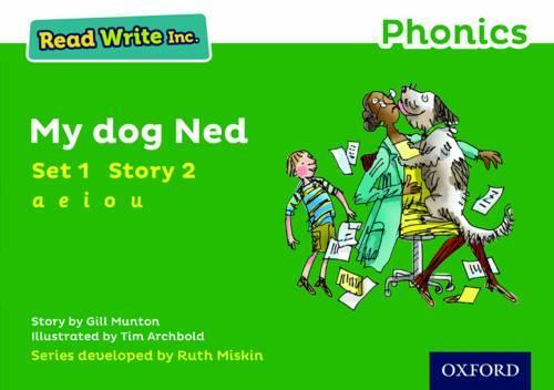 Read Write Inc. Phonics: Green Set 1 Storybook 2 My Dog Ned - Read Write Inc. Phonics (Paperback)