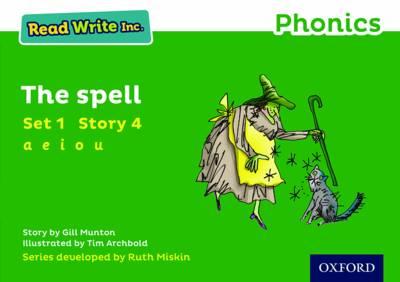 Read Write Inc. Phonics: Green Set 1 Storybook 4 The Spell - Read Write Inc. Phonics (Paperback)