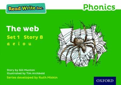 Read Write Inc. Phonics: Green Set 1 Storybook 8 The Web - Read Write Inc. Phonics (Paperback)