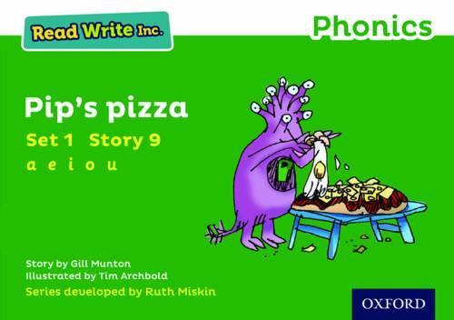 Read Write Inc. Phonics: Green Set 1 Storybook 9 Pip's Pizza - Read Write Inc. Phonics (Paperback)
