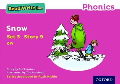 Read Write Inc. Phonics: Pink Set 3 Storybook 9 Snow - Read Write Inc. Phonics (Paperback)