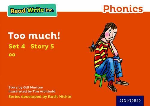Read Write Inc. Phonics: Orange Set 4 Storybook 5 Too Much! - Read Write Inc. Phonics (Paperback)