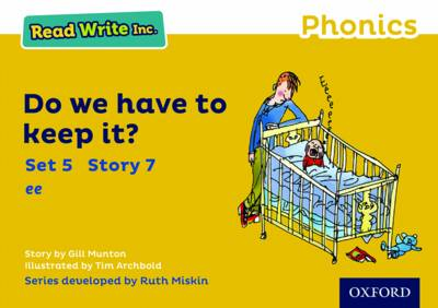 Read Write Inc. Phonics: Yellow Set 5 Storybook 7 Do We Have to Keep it? - Read Write Inc. Phonics (Paperback)