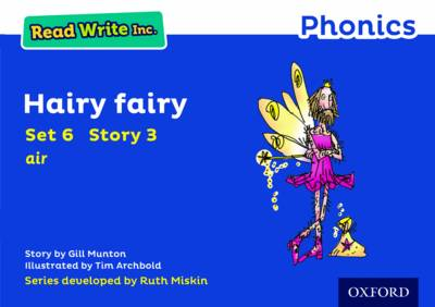 Read Write Inc. Phonics: Blue Set 6 Storybook 3 Hairy Fairy - Read Write Inc. Phonics (Paperback)