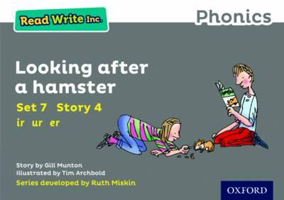 Read Write Inc. Phonics: Grey Set 7 Storybook 4 Looking After a Hamster - Read Write Inc. Phonics (Paperback)