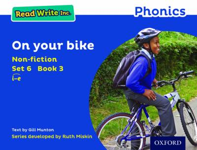 Read Write Inc. Phonics: Blue Set 6 Non-fiction 3 On Your Bike - Read Write Inc. Phonics (Paperback)