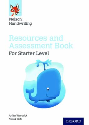 Nelson Handwriting: Starter: Reception/Primary 1: Resources and Assessment Book - Nelson Handwriting (Paperback)