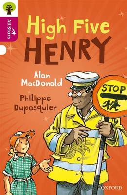 Oxford Reading Tree All Stars: Oxford Level 10 High Five Henry: Level 10 - Oxford Reading Tree All Stars (Paperback)