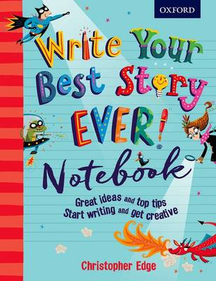 Write Your Best Story Ever! Notebook (Paperback)