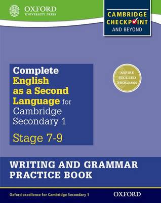 Complete English as a Second Language for Cambridge Lower Secondary Writing and Grammar Practice Book (Paperback)
