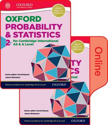 Mathematics for Cambridge International AS and A Level: Probability & Statistics 2: Print & Online Student Book Pack - Mathematics for Cambridge International AS and A Level