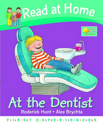 Read at Home: First Experiences: At the Dentist (Hardback)