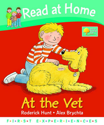 Read at Home: First Experiences: At the Vet (Hardback)