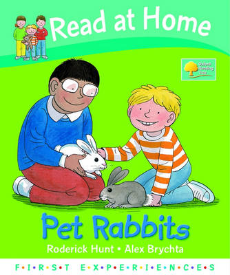 Read at Home: First Experiences: Pet Rabbits (Hardback)