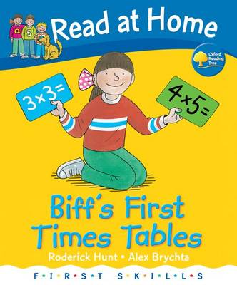 Read at Home: First Skills: Biff's First Times Tables (Hardback)