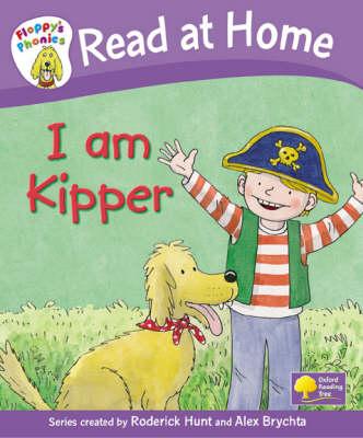 Read at Home: Floppy's Phonics: L1a: I am Kipper (Hardback)