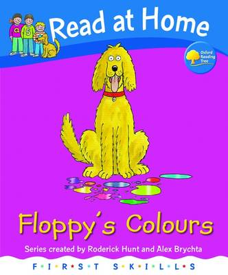 Read at Home: First Skills: Floppy's Colours - Read at Home (Hardback)