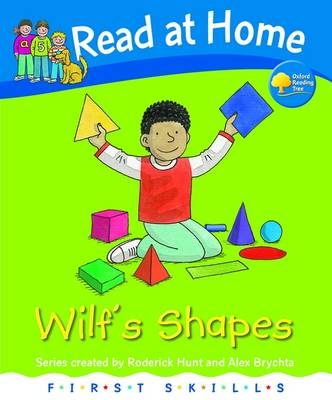 Read at Home: First Skills: Wilf's Shapes - Read at Home (Hardback)