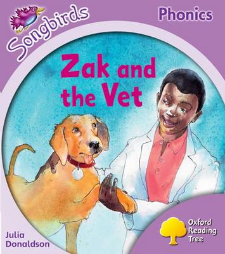 Oxford Reading Tree Songbirds Phonics: Level 1+: Zak and the Vet - Oxford Reading Tree Songbirds Phonics (Paperback)