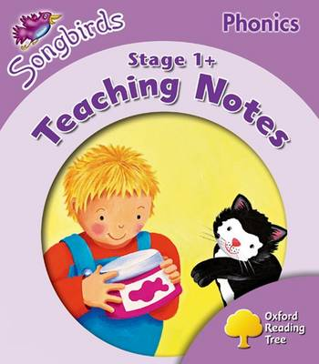 Oxford Reading Tree Songbirds Phonics: Level 1+: Teaching Notes (Paperback)