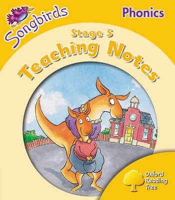Oxford Reading Tree Songbirds Phonics: Level 5: Teaching Notes (Paperback)
