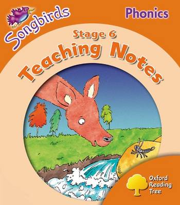 Oxford Reading Tree Songbirds Phonics: Level 6: Teaching Notes (Paperback)