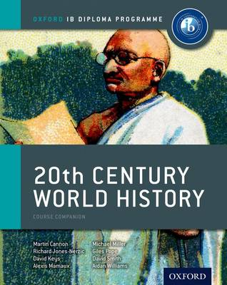 IB 20th Century World History Course Book: Oxford IB Diploma Programme (Paperback)