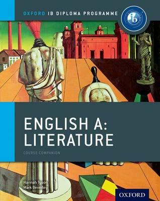 Oxford IB Diploma Programme: English A: Literature Course Companion - Oxford IB Diploma Programme (Paperback)