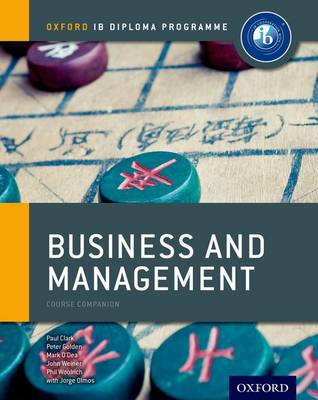 Ib Business and Management Course Book: Oxford Ib Diploma Programme: For the Ib Diploma (Paperback)