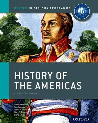 IB History of the Americas Course Book: Oxford IB Diploma Programme (Paperback)