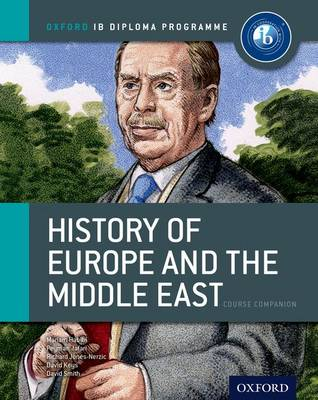 IB History of Europe and the Middle East Course Book: Oxford IB Diploma Programme (Paperback)