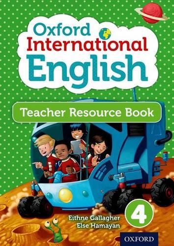Oxford International Primary English Teacher Resource Book 4
