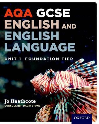 AQA GCSE English and English Language Unit 1 Foundation Tier: Unit 1 (Paperback)
