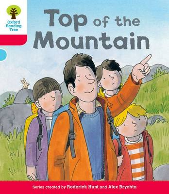 Oxford Reading Tree: Decode & Develop More A Level 4: Top Mountain - Oxford Reading Tree (Paperback)