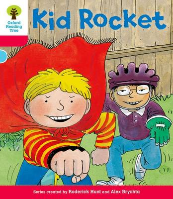 Oxford Reading Tree: Decode and Develop More A Level 4: Kid Rocket - Oxford Reading Tree (Paperback)