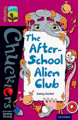 Oxford Reading Tree TreeTops Chucklers: Level 10: The After-School Alien Club - Oxford Reading Tree TreeTops Chucklers (Paperback)