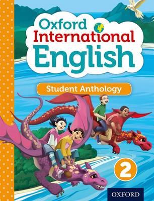 Oxford International Primary English Student Anthology 2 (Paperback)