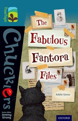 Oxford Reading Tree TreeTops Chucklers: Level 19: The Fabulous Fantora Files - Oxford Reading Tree TreeTops Chucklers (Paperback)