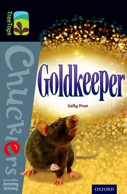 Oxford Reading Tree TreeTops Chucklers: Level 20: Goldkeeper - Oxford Reading Tree TreeTops Chucklers (Paperback)