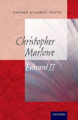 Oxford Student Texts: Edward II - Oxford Student Texts (Paperback)