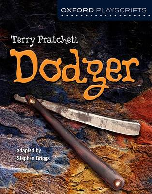 Oxford Playscripts: Dodger - Oxford playscripts (Paperback)