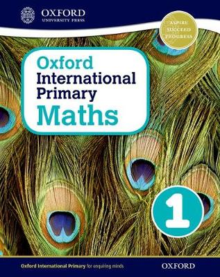 Oxford International Primary Maths: Stage 1: Age 5-6: Student Book 1 - Oxford International Primary Maths (Paperback)