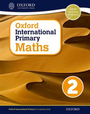 Oxford International Primary Maths: Stage 2: Age 6-7: Student Book 2 - Oxford International Primary Maths (Paperback)