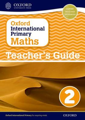 Oxford International Primary Maths: Stage 2: Age 6-7: Teacher's Guide 2 - Oxford International Primary Maths (Paperback)